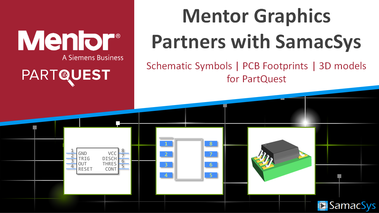 News Samacsys Schematic Together With Symbols On Eagle Read About Our Partnership Mentor Electronics360 Is Partnering Graphics To Provide Free Pcb